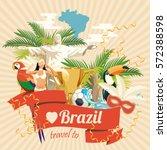vector travel poster of brazil... | Shutterstock .eps vector #572388598