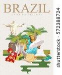 vector travel poster of brazil... | Shutterstock .eps vector #572388724