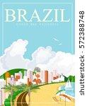 vector travel poster of brazil... | Shutterstock .eps vector #572388748
