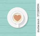 cup of coffee with heart shape... | Shutterstock .eps vector #572389594