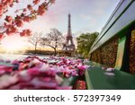 eiffel tower during spring time ...   Shutterstock . vector #572397349