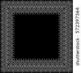 vector decorative border. white ... | Shutterstock .eps vector #572397364