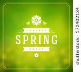 spring vector typographic... | Shutterstock .eps vector #572402134