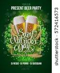 st. patrick's day poster. beer... | Shutterstock .eps vector #572416573