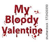 my bloody valentine font. saint ...   Shutterstock .eps vector #572420350
