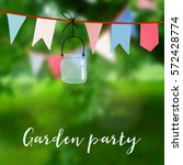 birthday garden party or... | Shutterstock .eps vector #572428774