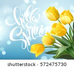 Stock vector hello spring hand lettering with tulip flower vector illustration eps 572475730
