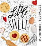 poster little sweets with... | Shutterstock . vector #572491138