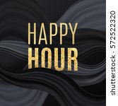 happy hour background. vector... | Shutterstock .eps vector #572522320
