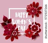 8 march. happy women's day card ... | Shutterstock .eps vector #572537266