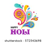 happy holi  indian holiday and... | Shutterstock .eps vector #572543698