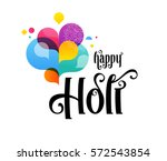 happy holi  indian holiday and... | Shutterstock .eps vector #572543854