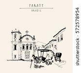 santa rita church in paraty ... | Shutterstock .eps vector #572578954