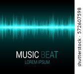 music beat. turquoise lights... | Shutterstock .eps vector #572607598
