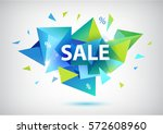 vector sale faceted 3d banner ... | Shutterstock .eps vector #572608960