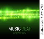 music beat. green lights... | Shutterstock .eps vector #572617228