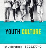 hipster freedom youth teenager... | Shutterstock . vector #572627740