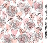 seamless pattern from flowers... | Shutterstock .eps vector #572633806