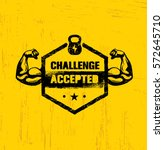 challenge accepted. creative... | Shutterstock .eps vector #572645710