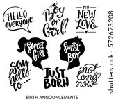 birth announcements lettering... | Shutterstock .eps vector #572673208