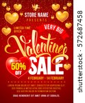 valentines day sale design... | Shutterstock .eps vector #572687458