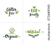 hand drawn eco friendly... | Shutterstock .eps vector #572689540