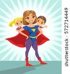 super hero  super mom. happy... | Shutterstock .eps vector #572714449
