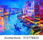 original oil painting gondola... | Shutterstock . vector #572778823