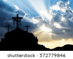 easter morning  calvary hill... | Shutterstock . vector #572779846
