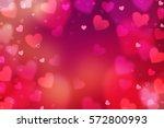hearts. valentine's day...   Shutterstock . vector #572800993