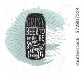 hand drawn label with beer can  ... | Shutterstock .eps vector #572807224