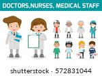 hospital medical staff team... | Shutterstock .eps vector #572831044