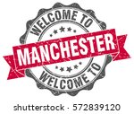 manchester. welcome to... | Shutterstock .eps vector #572839120