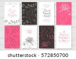 set of valentine's day cards.... | Shutterstock .eps vector #572850700