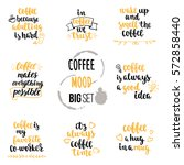 modern calligraphy style coffee ... | Shutterstock .eps vector #572858440