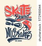 skate board no brakes  t shirt...   Shutterstock .eps vector #572900044