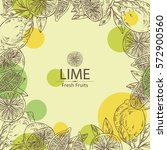 background with lime and lime... | Shutterstock .eps vector #572900560