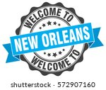 new orleans. welcome to new... | Shutterstock .eps vector #572907160