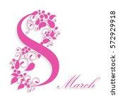 8 march  international women's... | Shutterstock . vector #572929918