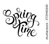spring time handwritten... | Shutterstock .eps vector #572940340