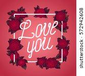 love you vintage line... | Shutterstock .eps vector #572942608