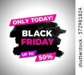 black friday discount banner... | Shutterstock .eps vector #572981824