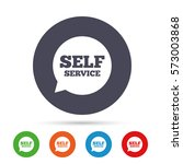 self service sign icon.... | Shutterstock .eps vector #573003868