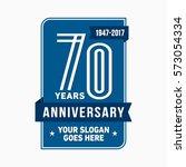 70th anniversary logo. vector... | Shutterstock .eps vector #573054334