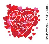happy valentine's day abstract...   Shutterstock . vector #573124888