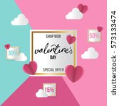 valentine's day big sale card.... | Shutterstock .eps vector #573133474
