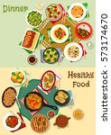 hearty dishes of dinner menu...   Shutterstock .eps vector #573174670