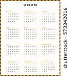 calendar for 2019 year. week... | Shutterstock .eps vector #573342016
