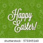 happy easter egg lettering on... | Shutterstock .eps vector #573345160