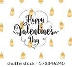 happy valentines day typography.... | Shutterstock .eps vector #573346240